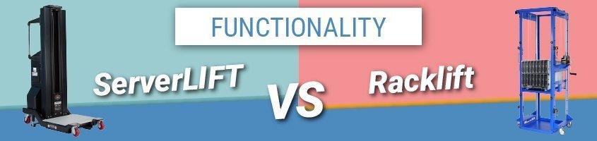 serverlift vs. racklift functionality