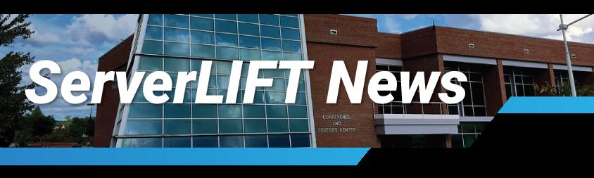 ServerLIFT Newsletter | October 18, 2021